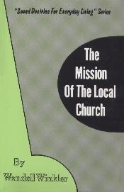 The Mission Of The Local Church
